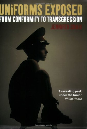 Uniforms Exposed: From Conformity to Transgression 9781859738047