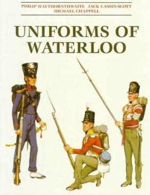 Uniforms of Waterloo: 16-18 June 1815 9781854093943