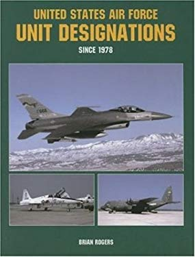 United States Air Force Unit Designations Since 1978
