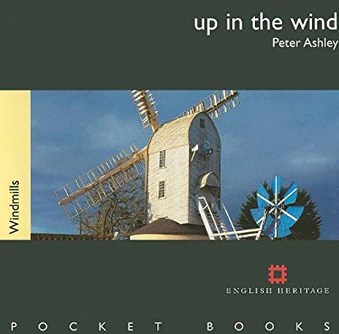 Up in the Wind: Windmills 9781850749103