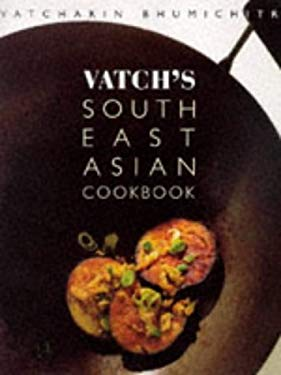 Vatch's South East Asian Cookbook 9781856262477