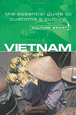 Vietnam - Culture Smart!: The Essential Guide to Customs & Culture 9781857333336