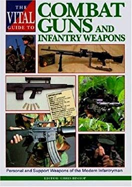 Vital Guide to Combat Guns and Infantry Weapons 9781853105395