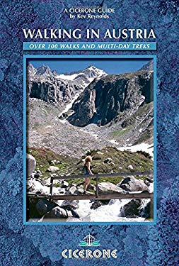 Walking in Austria: Over 100 Walks and Multi-Day Treks 9781852845384