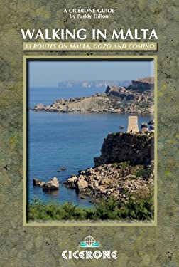 Walking in Malta: 33 Routes on Malta, Gozo and Comino 9781852847197