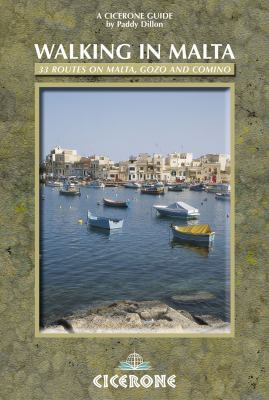 Walking in Malta: 33 Routes on Malta, Gozo and Comino 9781852844226