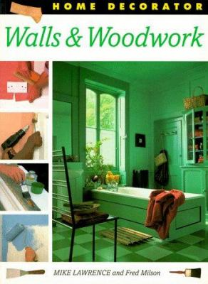 Walls and Woodwork 9781853687389