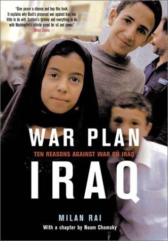 War Plan Iraq: Ten Reasons Against War with Iraq 9781859845011