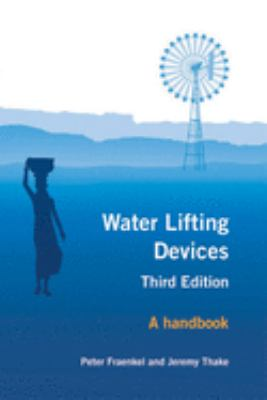 Water Lifting Devices: A Handbook 9781853395383