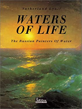 Waters of Life: The Russian Painters of Water 9781859955673