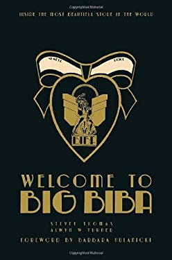Welcome to Big Biba: Inside the Most Beautiful Store in the World 9781851496648
