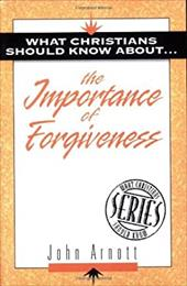 What Christians Should Know about the Importance of Forgiveness: What Christians Should Know about S. 7548089
