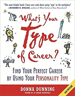 What's Your Type of Career?: Find Your Perfect Career by Using Your Personality Type 9781857885538
