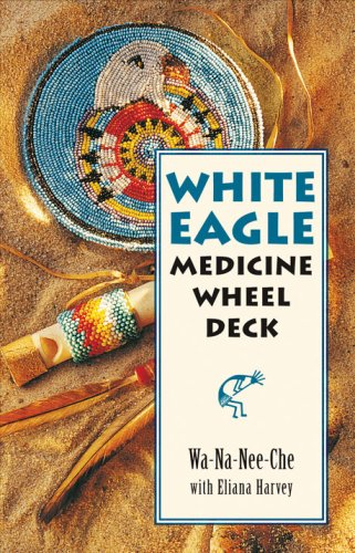 White Eagle Medicine Wheel Deck: 46 Medicine Wheel Cards with 80 Page Book 9781859062579