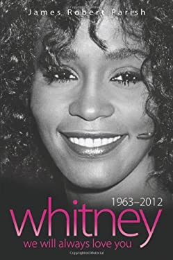Whitney Houston: 1963-2012: We Will Always Love You 9781857828740