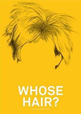 Whose Hair? 9781856697156