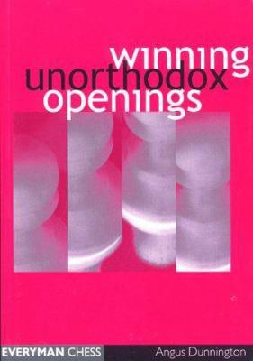 Winning Unorthodox Openings 9781857442854