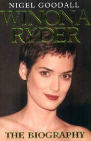 Winona Ryder: The Biography 9781857822144