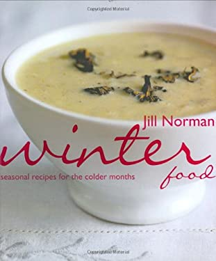 Winter Food: Seasonal Recipes for the Colder Months