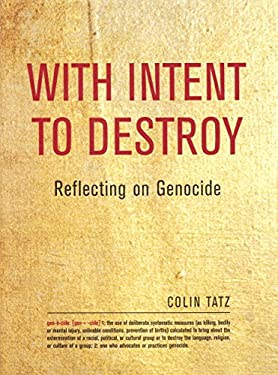 With Intent to Destroy: Reflecting on Genocide 9781859845509