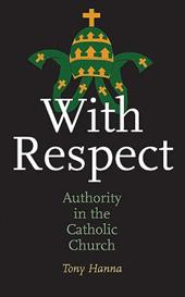 With Respect: Authority in the Church 7574237