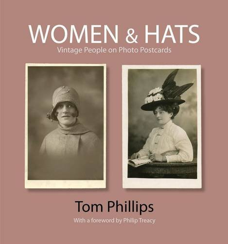 Women & Hats: Vintage People on Photo Postcards 9781851243624