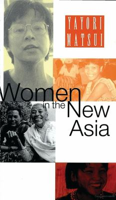 Women in the New Asia: From Pain to Power 9781856496254