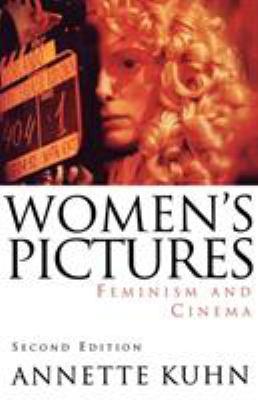 Women's Pictures: Feminism & Cinema 9781859840108