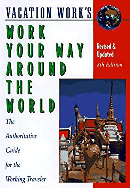 Work Your Way Around the World 9781854581624