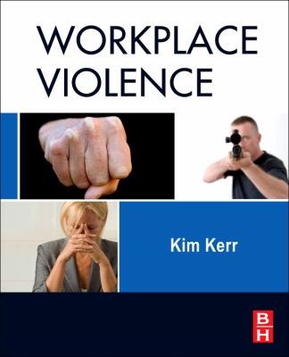 Workplace Violence: Planning for Prevention and Response 9781856176989