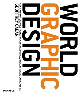 World Graphic Design: Contemporary Graphics from Africa, the Far East, Latin America and the Middle East 9781858942193