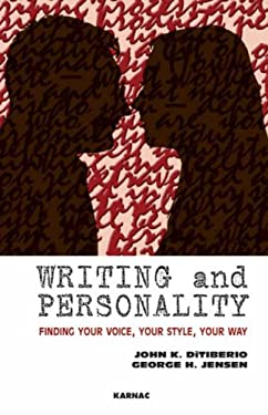 Writing and Personality: Finding Your Voice, Your Style, Your Way 9781855755079