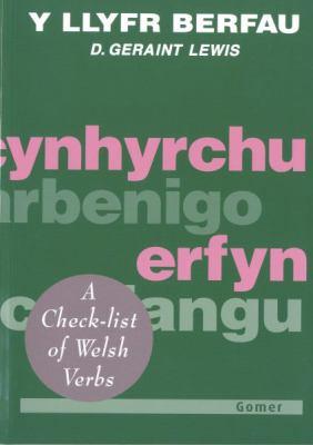 Y Llyfr Berfau: A Checklist of Welsh Verbs 9781859021385