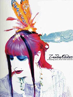 Zandra Rhodes and the Art of Textiles: A Life Long Love Affair 9781851494842