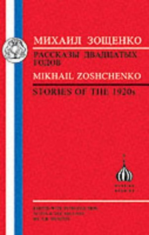 Zoshchenko: Stories of the 1920's 9781853996559