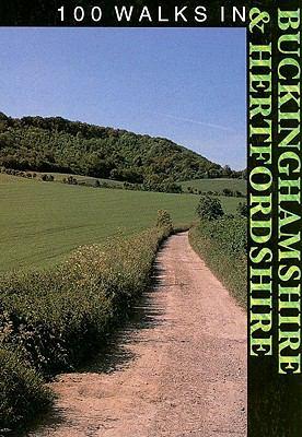 100 Walks in Buchinghamshire and Hertfordshire 9781861261021