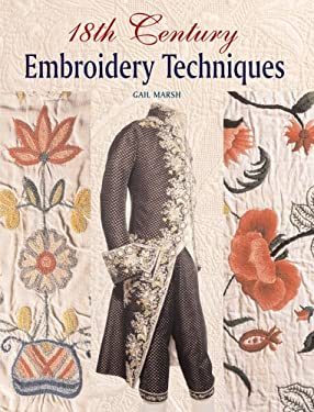 18th Century Embroidery Techniques 9781861084767
