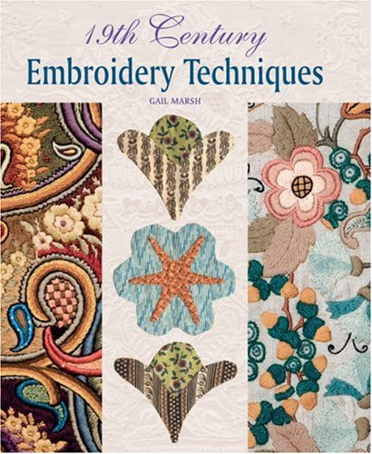19th Century Embroidery Techniques 9781861085610