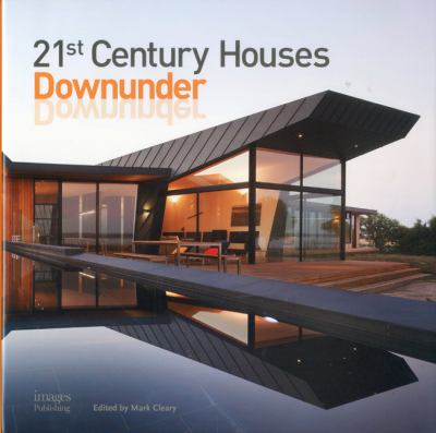 21st Century Houses Downunder 9781864704204