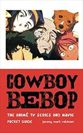 Cowboy Bebop: The Anime TV Series and Movie 23744337
