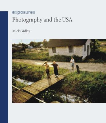 Photography and the USA 9781861897701