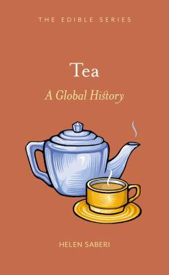 Tea: A Global History 9781861897763