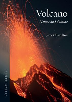 Volcano: Nature and Culture 9781861899170