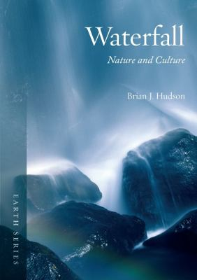 Waterfall: Nature and Culture 9781861899187