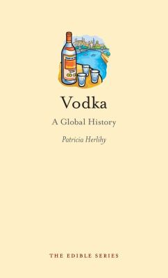 Vodka: A Global History 9781861899293