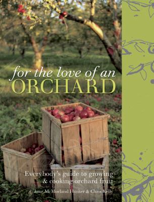 For the Love of an Orchard 9781862058507
