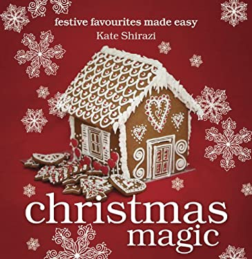 Christmas Magic: Festive Favourites Made Easy 9781862059726