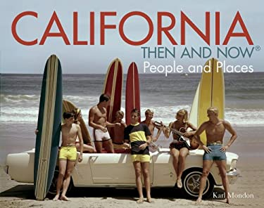 California: Then and Now: People and Places 9781862059948