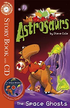 Astrosaurs 6: The Space Ghosts 9781862306431