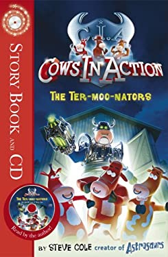 Cows in Action 1: The Ter-moo-nators 9781862306653